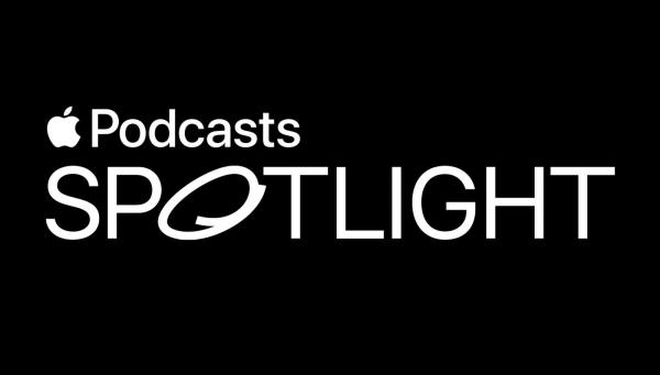 New Apple Podcasts Spotlight Feature…