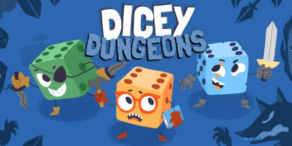 Dicey Dungeons review: Well, there goes…